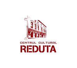 """Centrul Cultural """"Reduta"""""""
